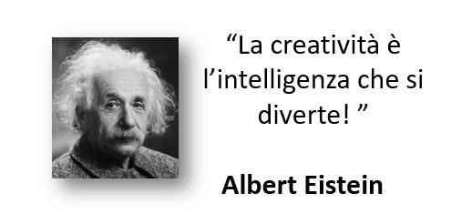 l'intelligenza è la creatività che si diverte
