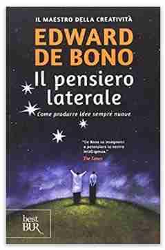 Libro Pensiero Laterale di Edward De Bono
